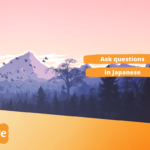 Learn Japanese online: Basic Japanese questions